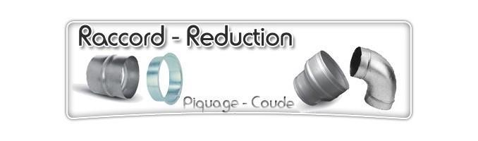 Raccord et ReducteurRaccord et Reducteur-Conduit et Raccord